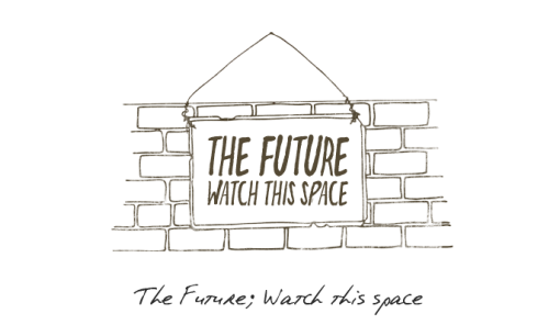 the_future_watch_this_space